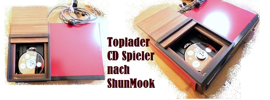 CD_Player_Toplader_of_Shun_Mook_Audio_made_by_Schallwand_audio